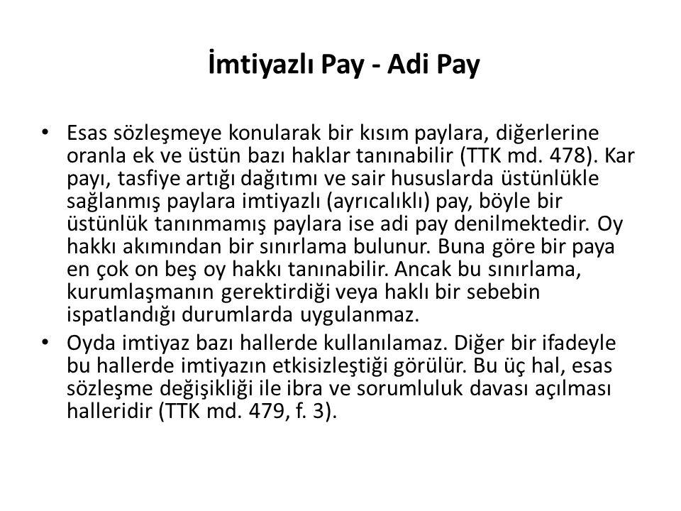 İmtiyazlı Pay - Adi Pay
