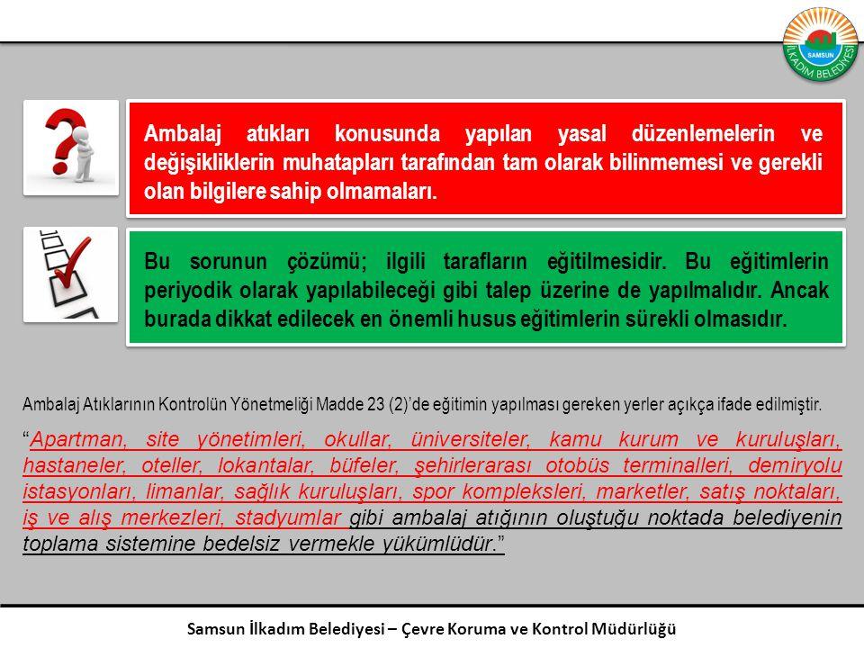 Samsun İlkadım Belediyesi – Çevre Koruma ve Kontrol Müdürlüğü