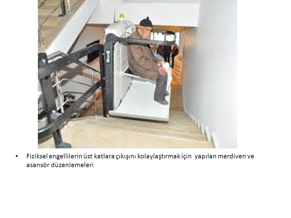 Fiziksel engellilerin üst katlara çıkışını kolaylaştırmak için yapılan merdiven ve asansör düzenlemeleri