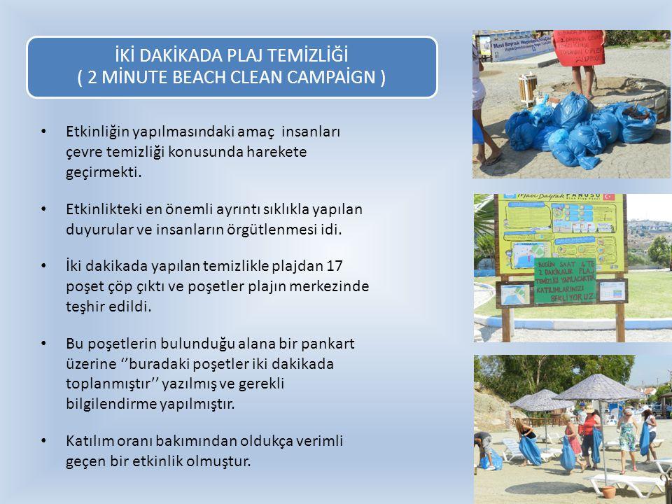 İKİ DAKİKADA PLAJ TEMİZLİĞİ ( 2 MİNUTE BEACH CLEAN CAMPAİGN )
