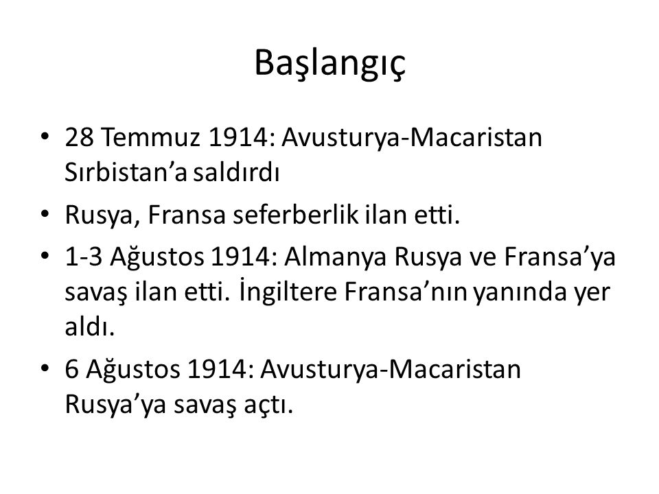 Başlangıç 28 Temmuz 1914: Avusturya-Macaristan Sırbistan'a saldırdı