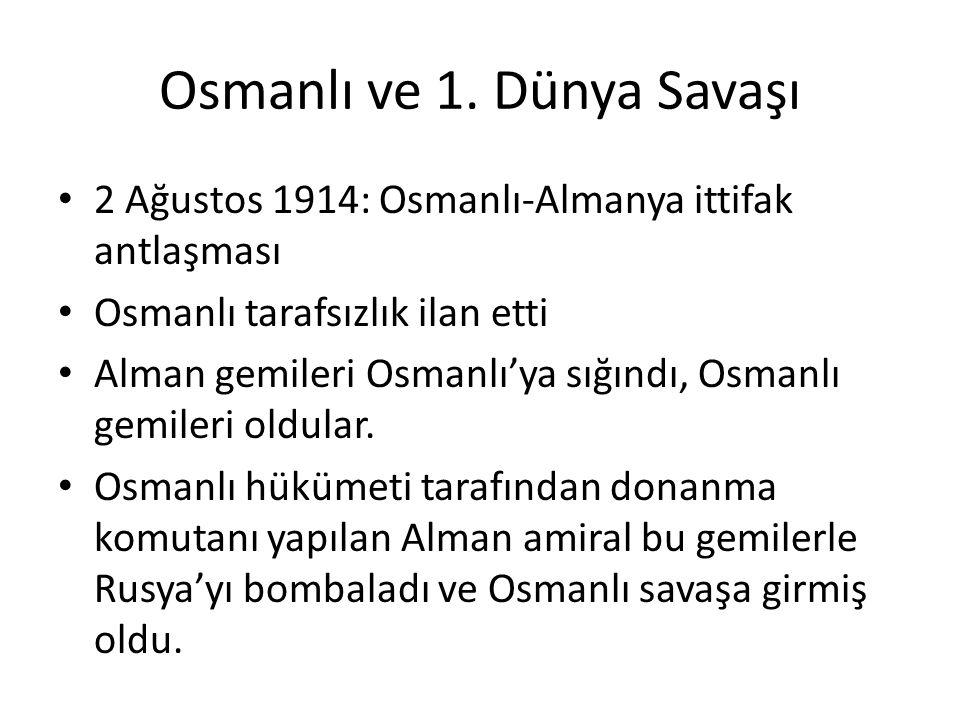 Osmanlı ve 1. Dünya Savaşı