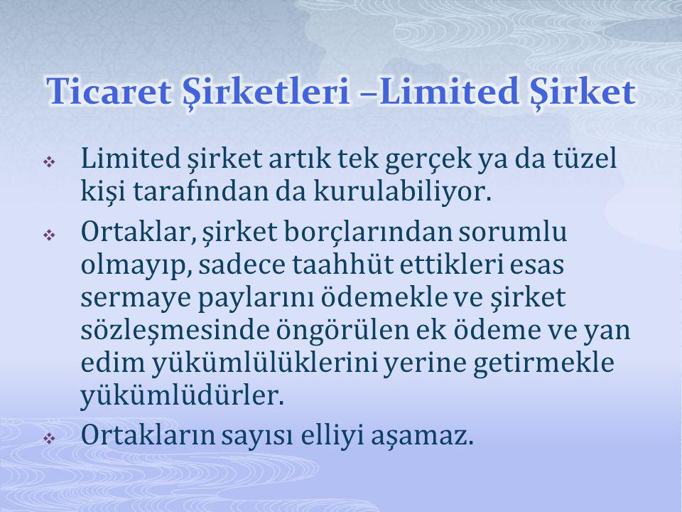 Ticaret Şirketleri –Limited Şirket