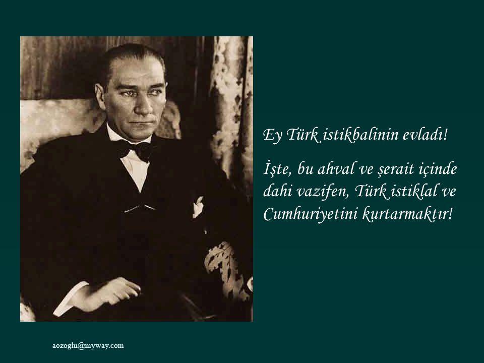 Ey Türk istikbalinin evladı!