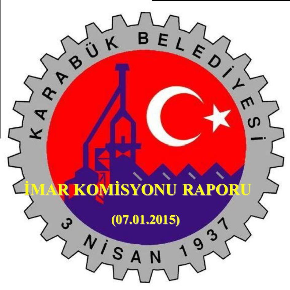 İMAR KOMİSYONU RAPORU (07.01.2015)