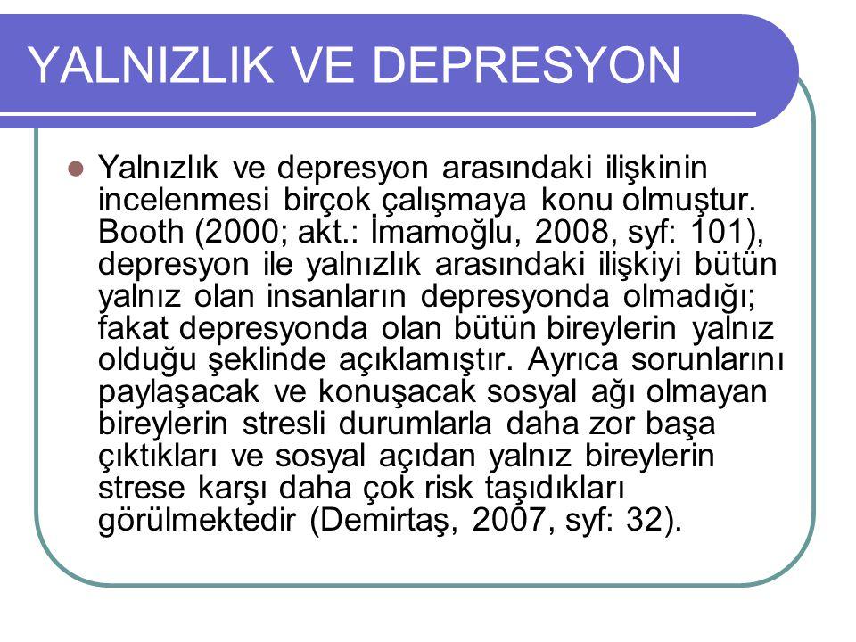 YALNIZLIK VE DEPRESYON