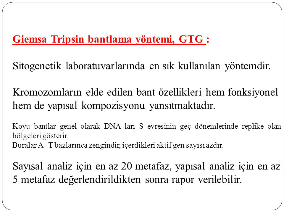 Giemsa Tripsin bantlama yöntemi, GTG :