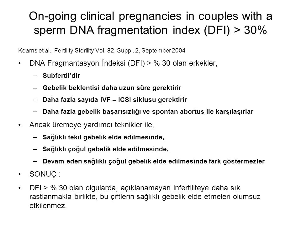 On-going clinical pregnancies in couples with a sperm DNA fragmentation index (DFI) > 30%