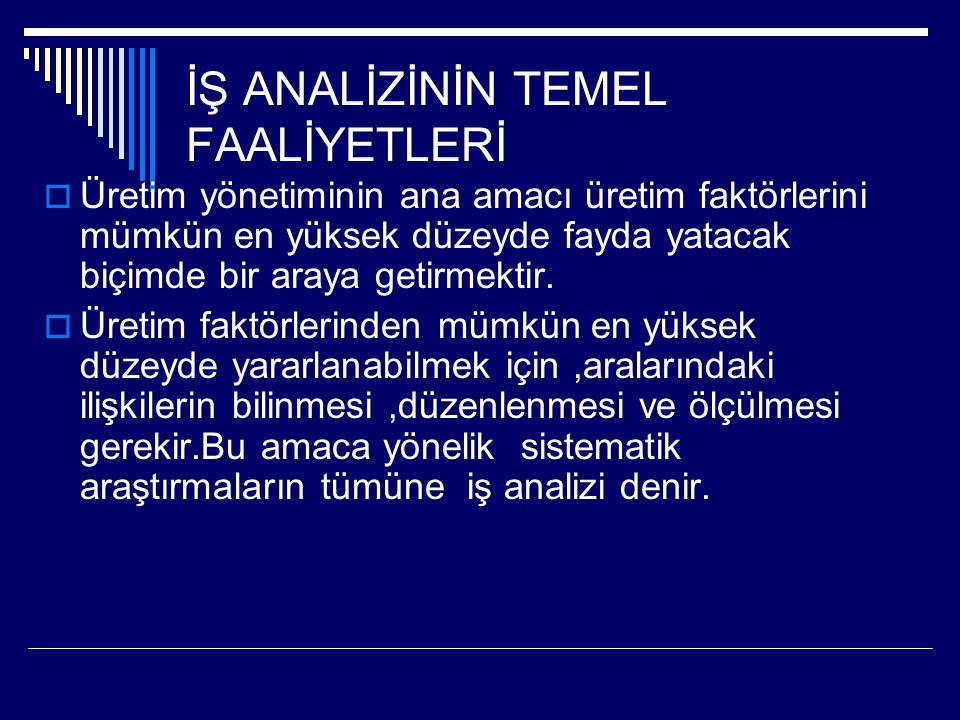 İŞ ANALİZİNİN TEMEL FAALİYETLERİ