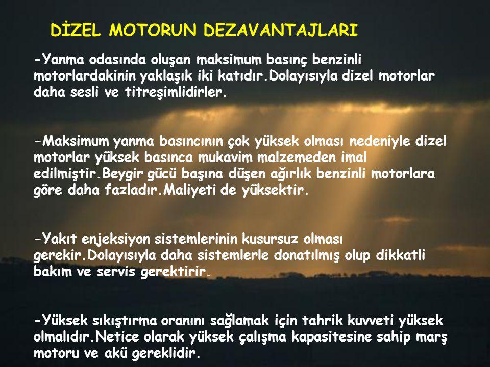 DİZEL MOTORUN DEZAVANTAJLARI