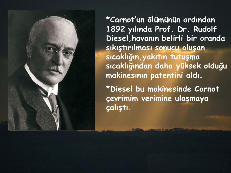 Carnot'un ölümünün ardından 1892 yılında Prof. Dr