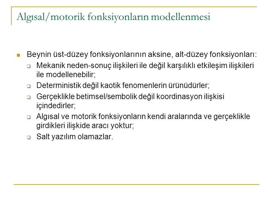 Algısal/motorik fonksiyonların modellenmesi