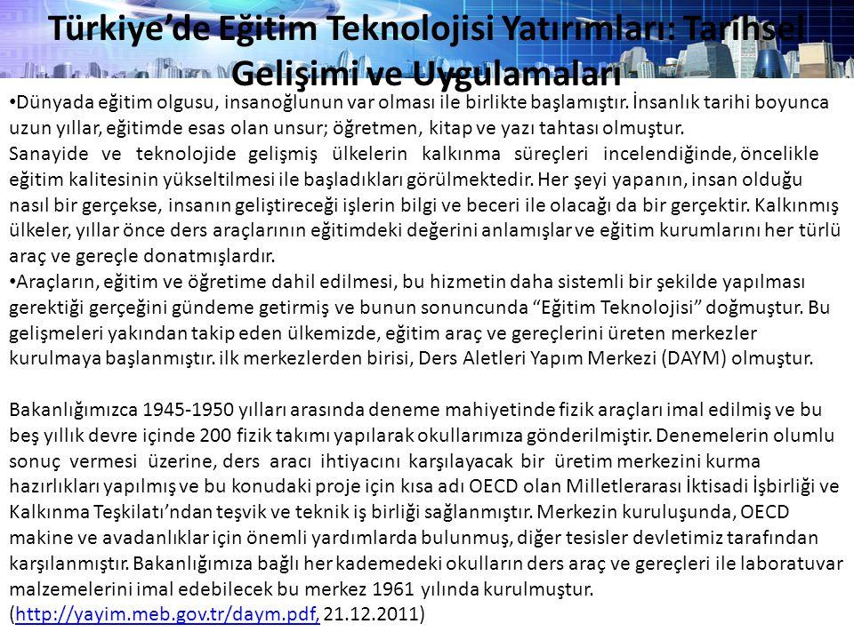 Türkiye'de Eğitim Teknolojisi Yatırımları: Tarihsel Gelişimi ve Uygulamaları