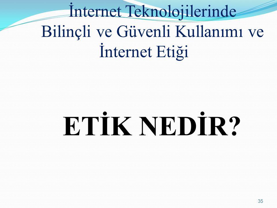 İnternet Teknolojilerinde