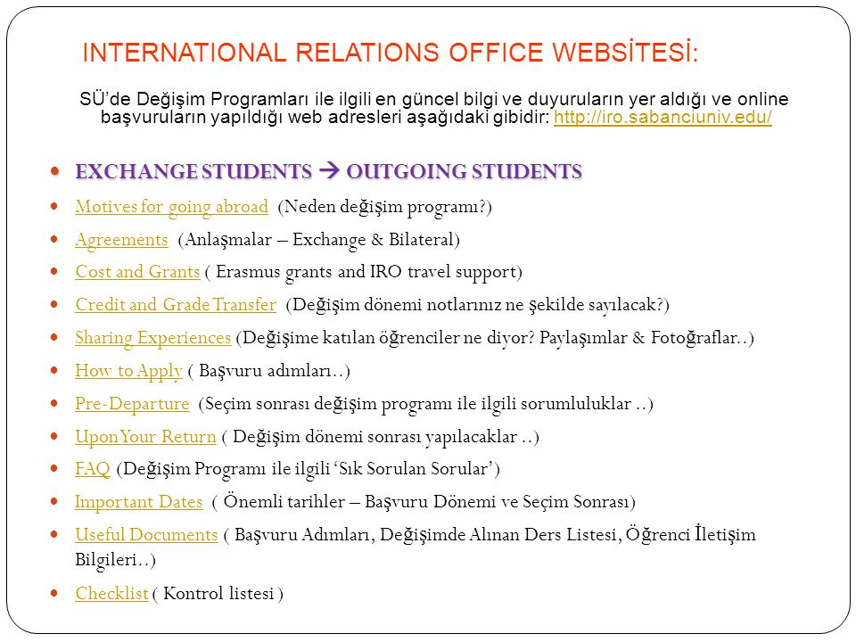 INTERNATIONAL RELATIONS OFFICE WEBSİTESİ:
