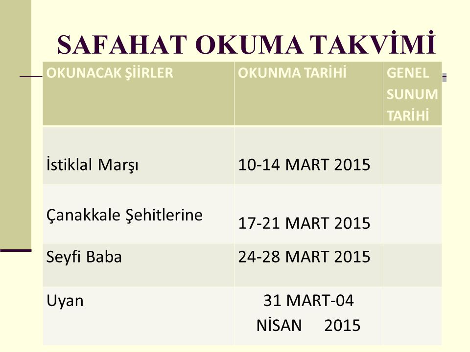 SAFAHAT OKUMA TAKVİMİ İstiklal Marşı 10-14 MART 2015
