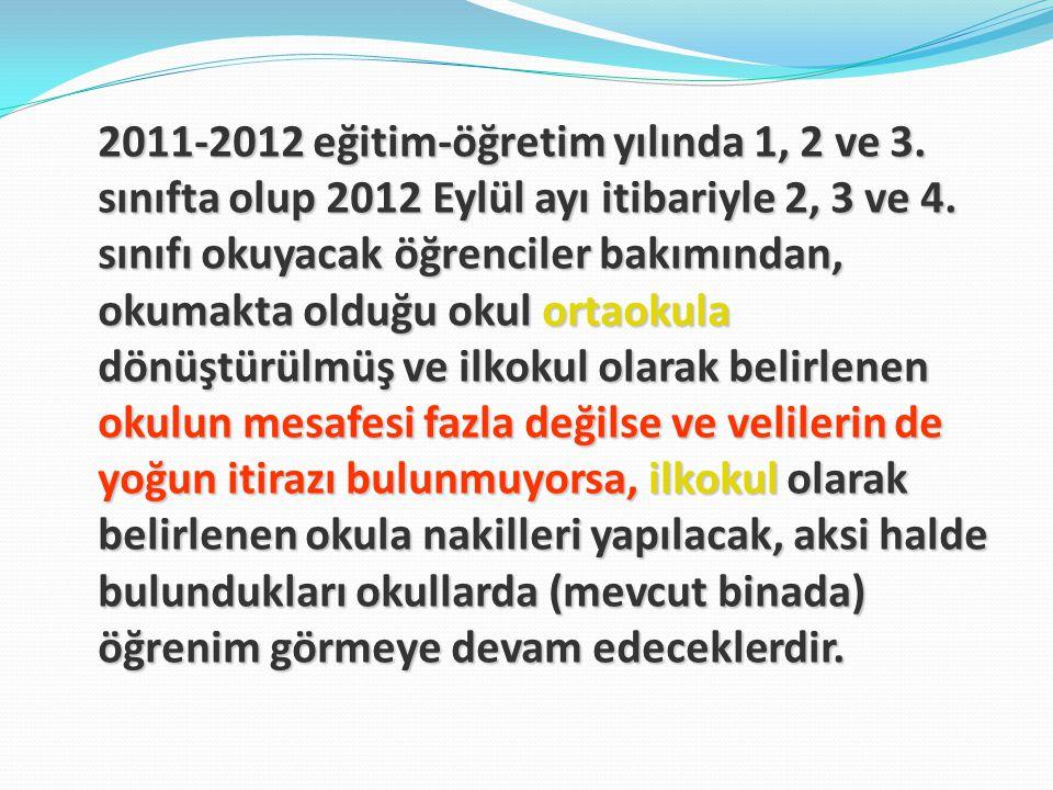 2011-2012 eğitim-öğretim yılında 1, 2 ve 3