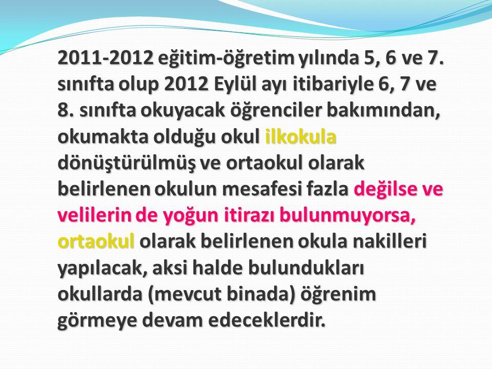 2011-2012 eğitim-öğretim yılında 5, 6 ve 7
