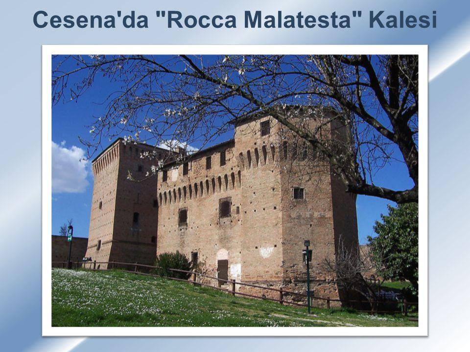 Cesena da Rocca Malatesta Kalesi