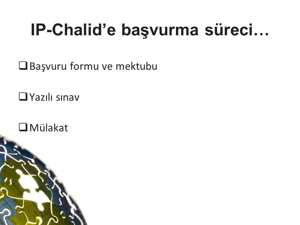 IP-Chalid'e başvurma süreci…