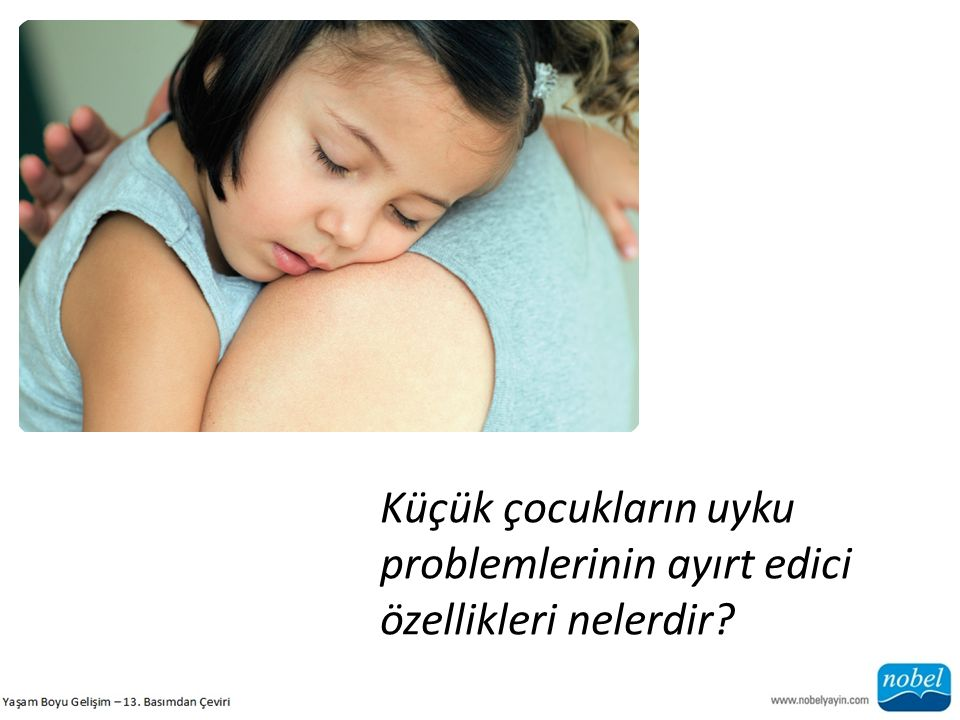 Küçük çocukların uyku problemlerinin ayırt edici