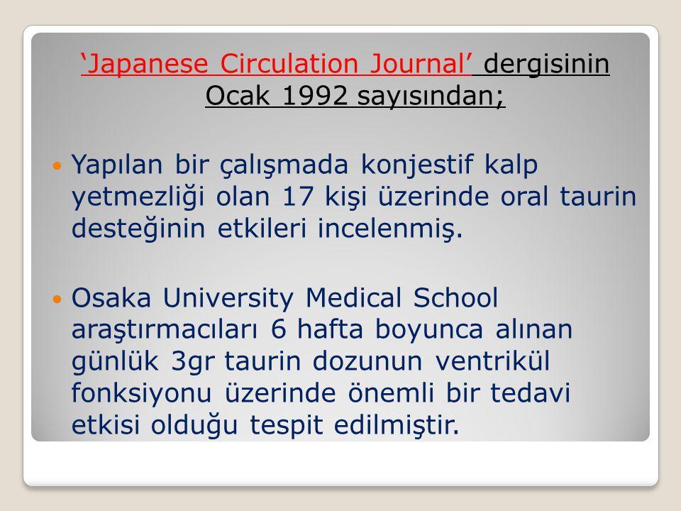 'Japanese Circulation Journal' dergisinin Ocak 1992 sayısından;