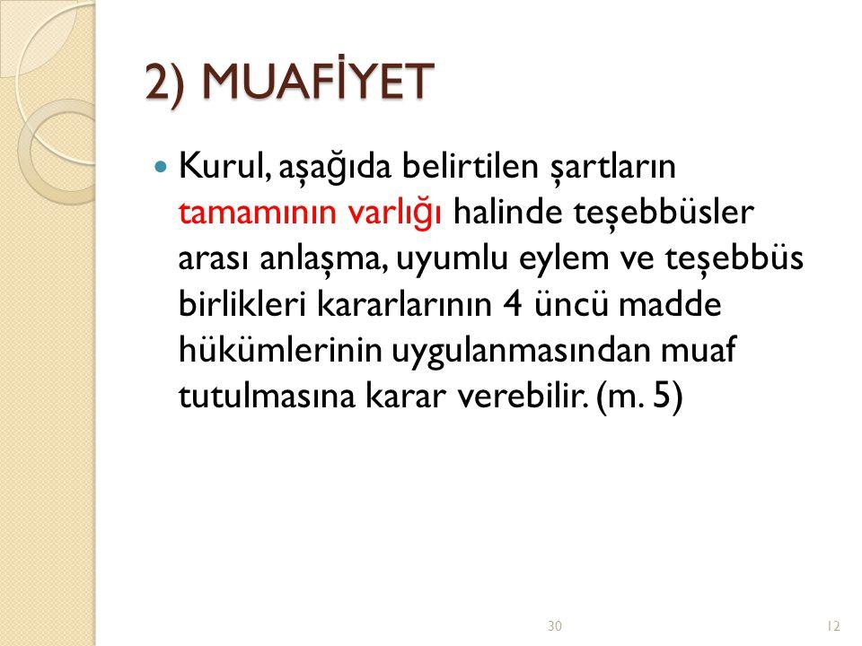 2) MUAFİYET