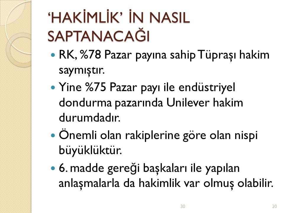 'HAKİMLİK' İN NASIL SAPTANACAĞI