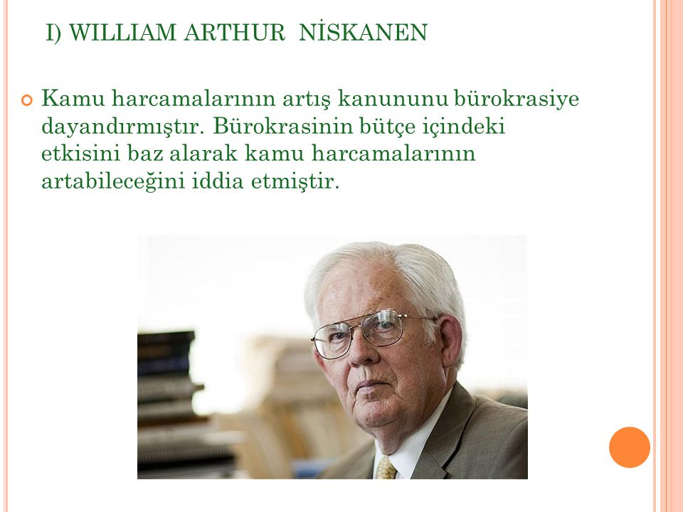 I) WILLIAM ARTHUR NİSKANEN