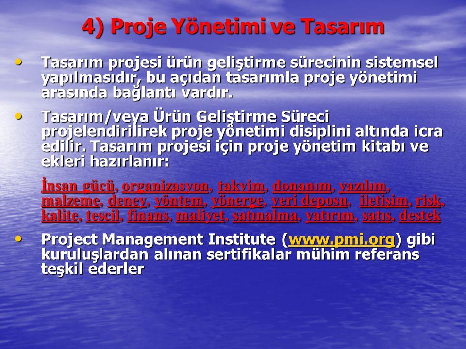 4) Proje Yönetimi ve Tasarım