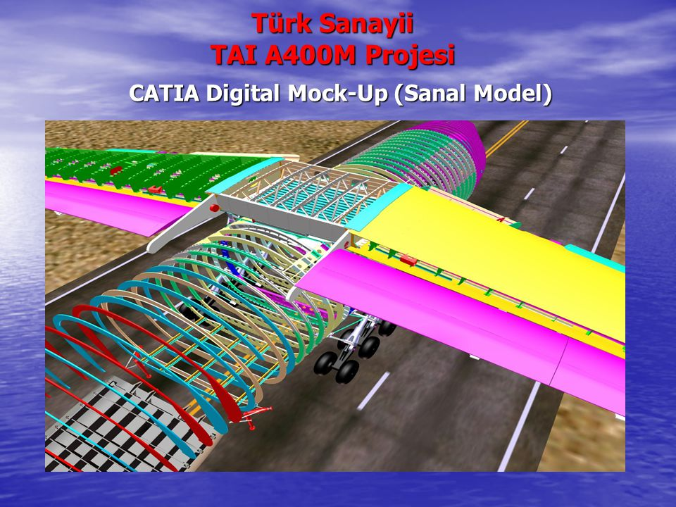 Türk Sanayii TAI A400M Projesi