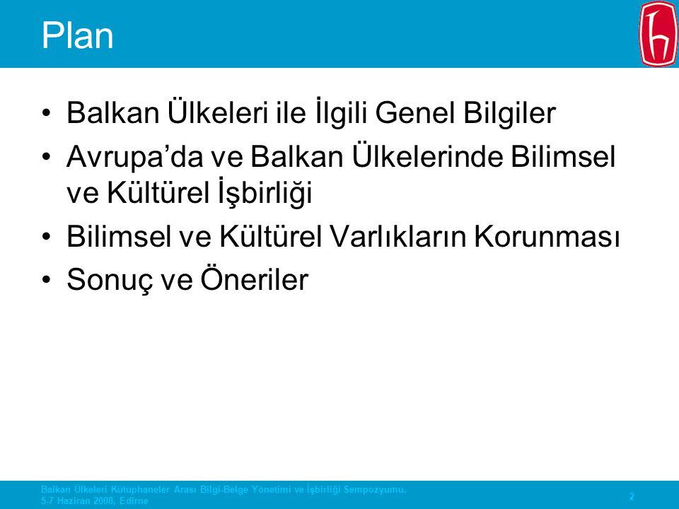 Plan Balkan Ülkeleri ile İlgili Genel Bilgiler