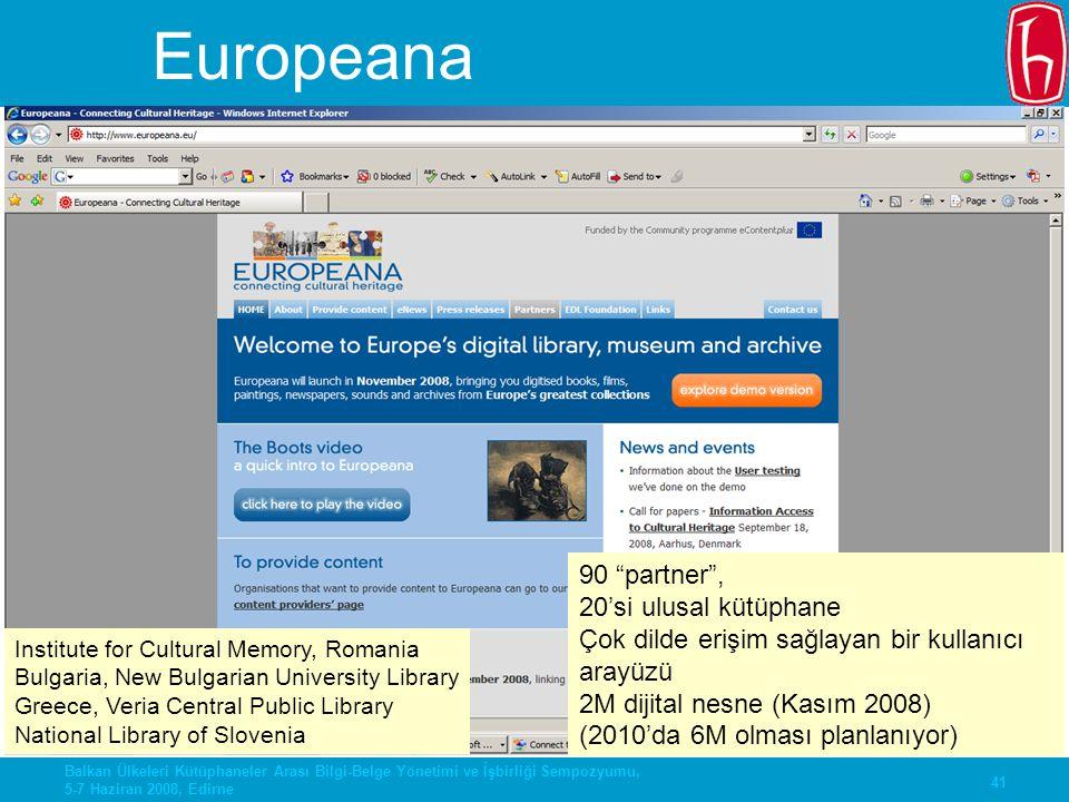 Europeana 90 partner , 20'si ulusal kütüphane