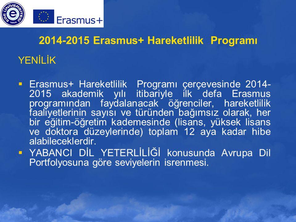 2014-2015 Erasmus+ Hareketlilik Programı