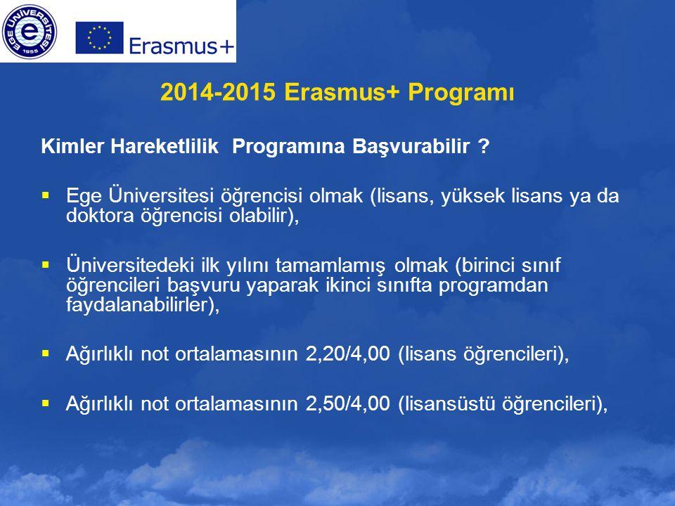 2014-2015 Erasmus+ Programı Kimler Hareketlilik Programına Başvurabilir