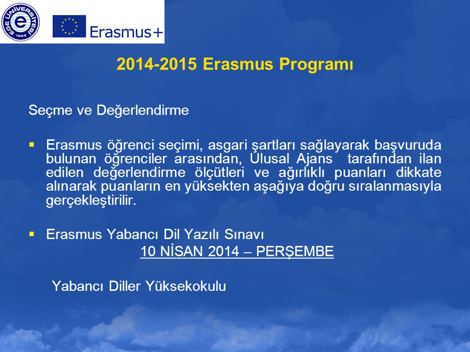 2014-2015 Erasmus Programı Seçme ve Değerlendirme
