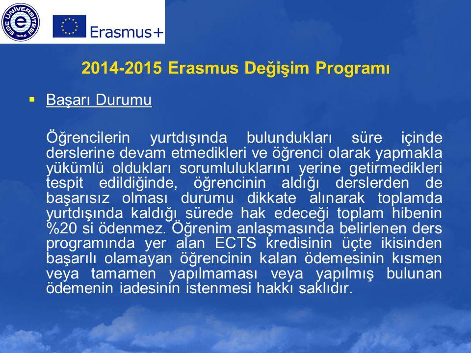 2014-2015 Erasmus Değişim Programı
