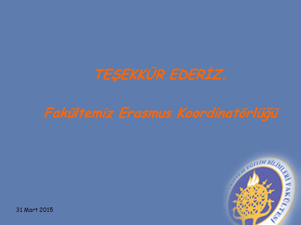 Fakültemiz Erasmus Koordinatörlüğü