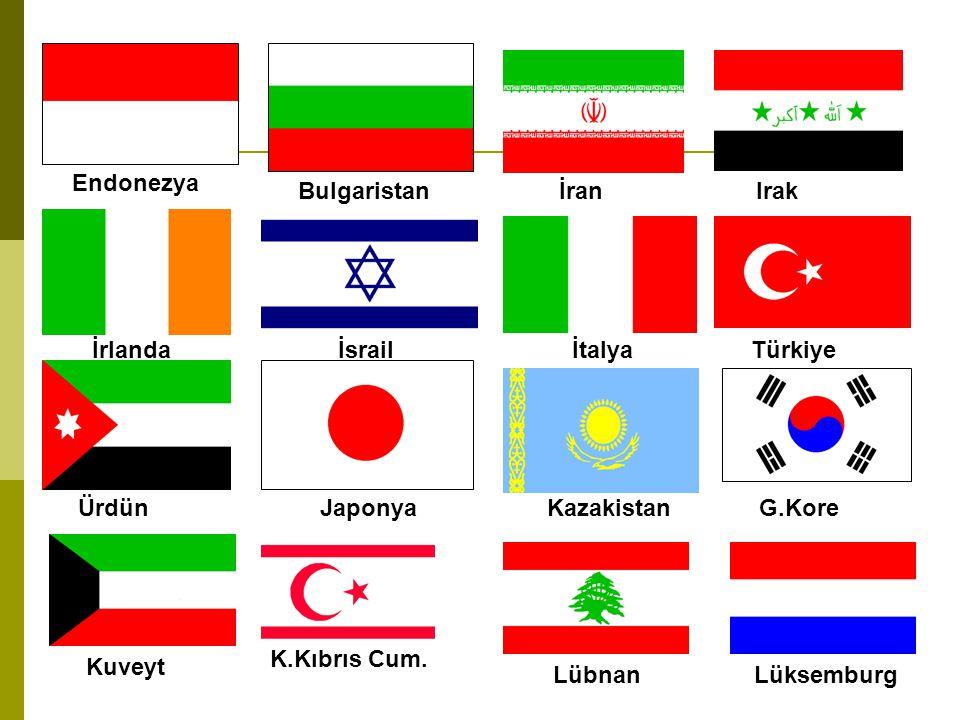 Endonezya Bulgaristan. İran. Irak. İrlanda. İsrail. İtalya. Türkiye. Ürdün. Japonya. Kazakistan.