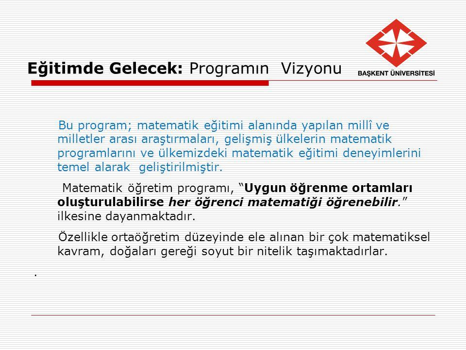 Eğitimde Gelecek: Programın Vizyonu