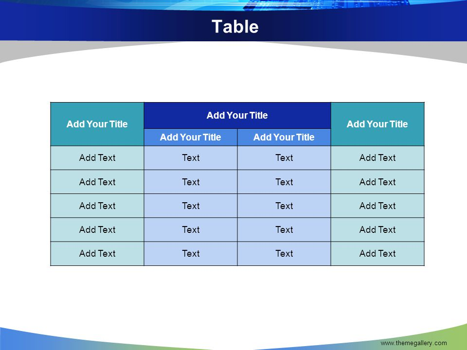 Table Add Your Title Add Text Text www.themegallery.com