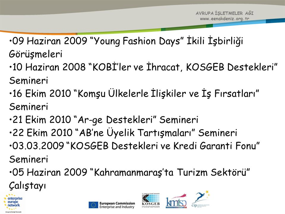 09 Haziran 2009 Young Fashion Days İkili İşbirliği Görüşmeleri