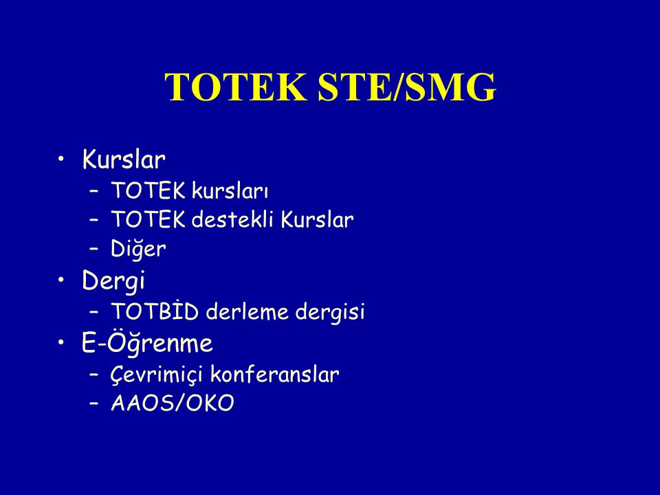 TOTEK STE/SMG Kurslar Dergi E-Öğrenme TOTEK kursları