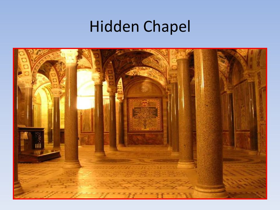 Hidden Chapel