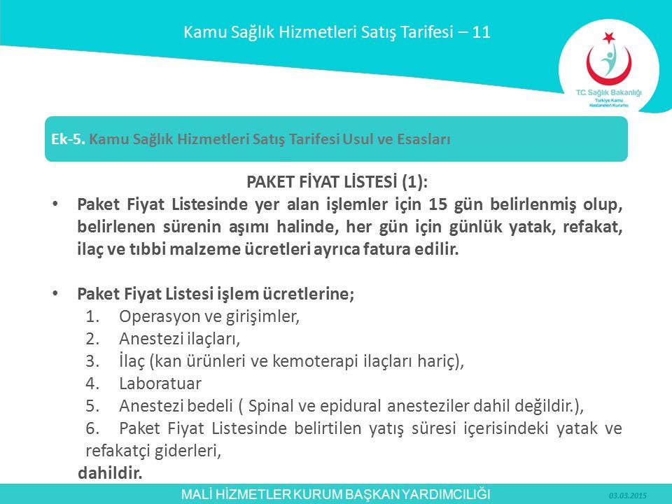 PAKET FİYAT LİSTESİ (1):