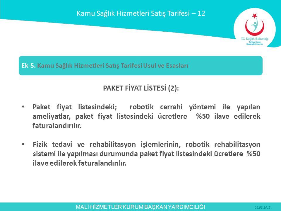 PAKET FİYAT LİSTESİ (2):