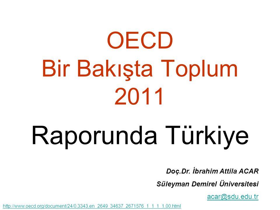 OECD Bir Bakışta Toplum 2011 Raporunda Türkiye