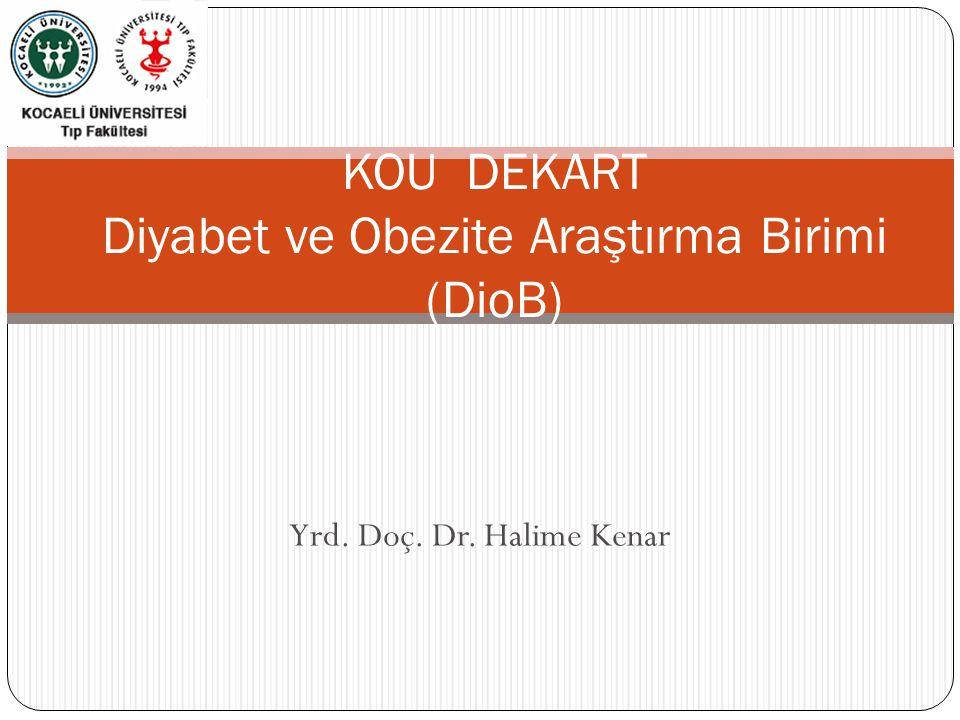 KOU DEKART Diyabet ve Obezite Araştırma Birimi (DioB)