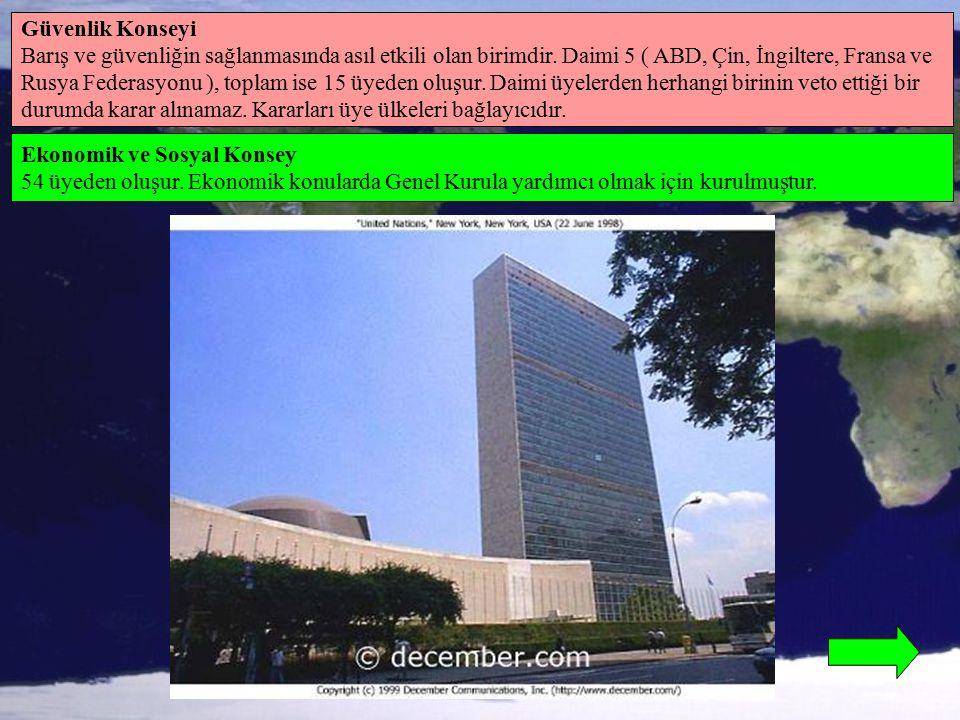 Güvenlik Konseyi Barış ve güvenliğin sağlanmasında asıl etkili olan birimdir. Daimi 5 ( ABD, Çin, İngiltere, Fransa ve.