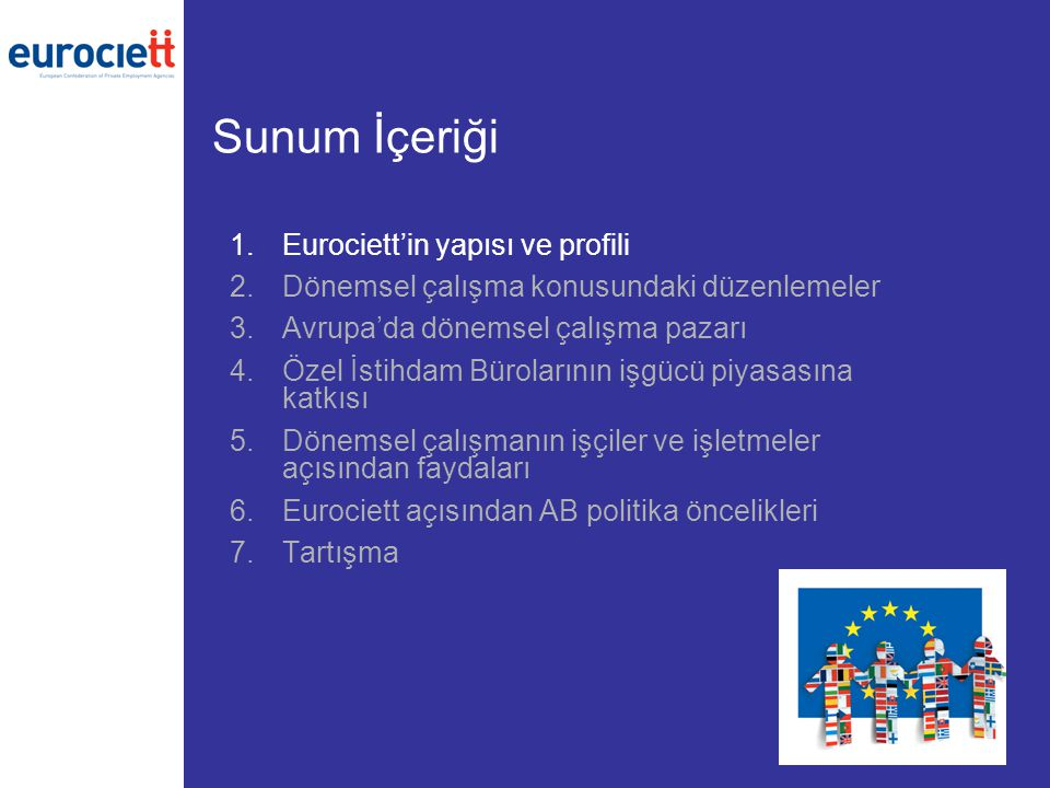 Sunum İçeriği Eurociett'in yapısı ve profili